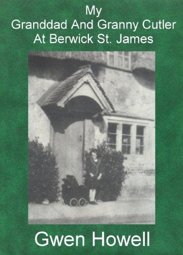 My Granddad And Granny Cutler At Berwick St. James (English Edition)
