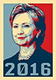 2016 Hillary Clinton Presidential Candidate 18x24 - Vinyl