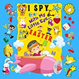 I Spy With My Little Eye Easter: A Fun Guessing Game Book For 2-5 Year Olds | Fun Activity Picture Book For Kids | Easter Gift For Boys and Girls (English Edition)