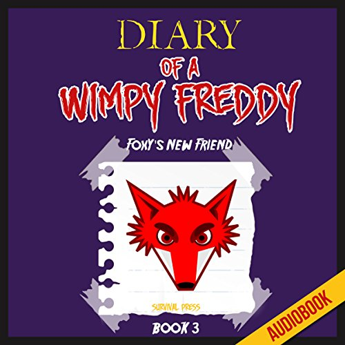 Diary of a Wimpy Freddy (Book 3): Foxy's New Friend Titelbild