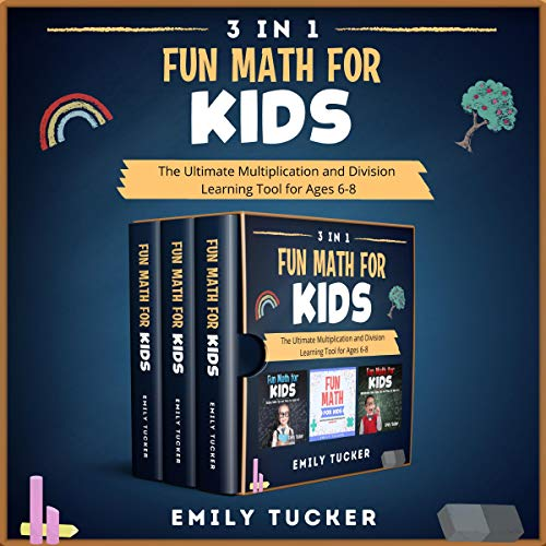3 IN 1: Fun Math for Kids Audiobook By Emily Tucker cover art
