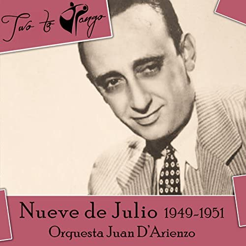 Orquesta Juan D'Arienzo, Alberto Echague, Roberto Lemos