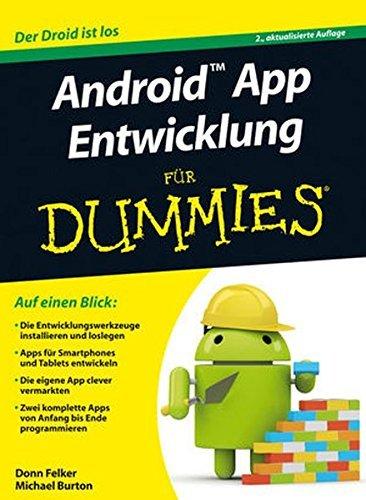 Android App Entwicklung für Dummies by Michael Burton (2013-04-10)