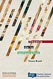 Théorie de la restauration - Editions du Patrimoine - 02/04/2001