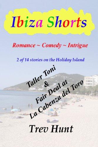 Taller Toni & Fair Deal at La Cabeza (Ibiza shorts Book 2) (English Edition)