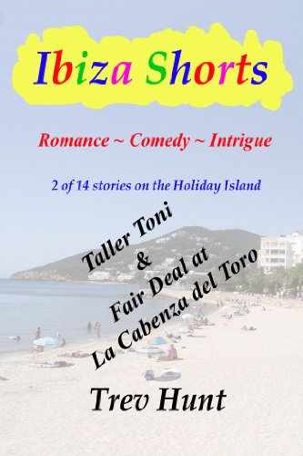Taller Toni & Fair Deal at La Cabeza (Ibiza shorts Book 2) (English Edition)