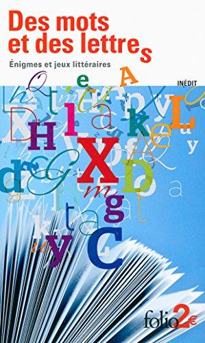 Des mots et des lettres. Énigmes et jeux littéraires