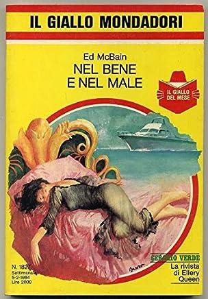 Nel Bene E Nel Male Di Ed Mcbain Ed. 1984 I Giallo Mondadori Settimanale N. 1827