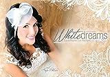 WhiteDreams - Traumfrisuren zur Hochzeit: mit Anja Polzer
