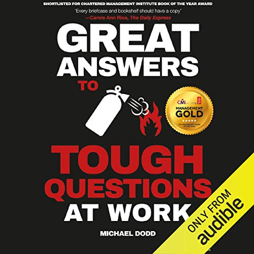 Great Answers to Tough Questions at Work audiobook cover art