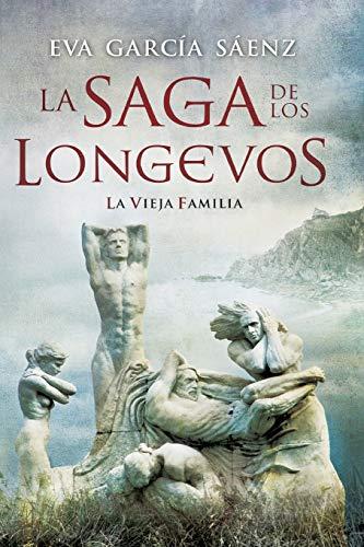 La saga de los longevos: La vieja familia