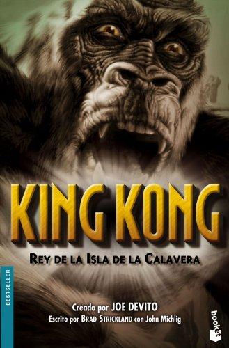 King Kong. Rey de la Isla de la Calavera