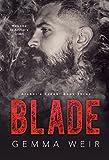 Blade: Contemporary Biker Romance (Archer's Creek Book 3)