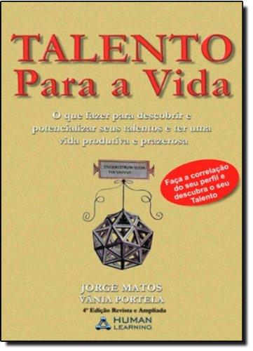 Talento Para A Vida - Descubra E Desenvolva Seus Pontos Fortes