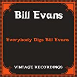 Everybody Digs Bill Evans (Hq Remastered)