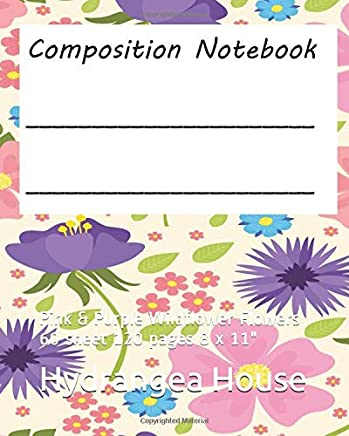 Composition Notebook: Pink & Purple Wildflower Flowers  60 sheet 120 pages  8 x 11