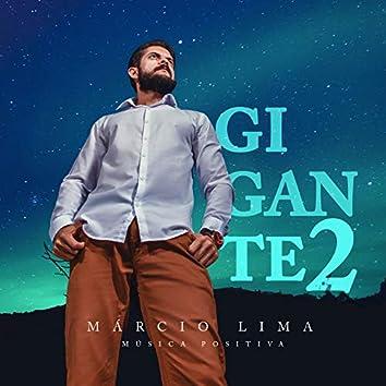 Gigante - Pt. 2