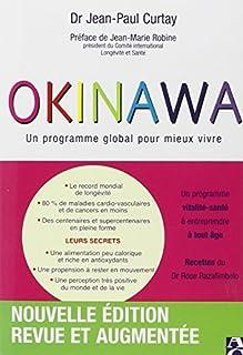 Okinawa -prog.blobal.. mieux vivre -ne by JEAN-PAUL (DR) CURTAY (January 01,2009)