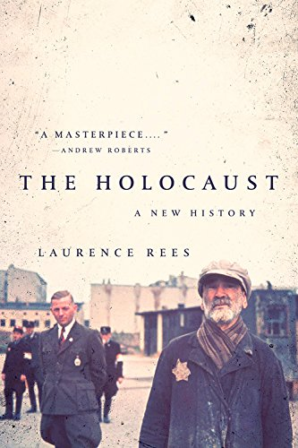 Compare Textbook Prices for The Holocaust: A New History Reprint Edition ISBN 9781541730076 by Rees, Laurence