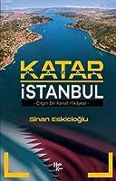 Katar Istanbul - Cilgin Bir Kanal Hikayesi