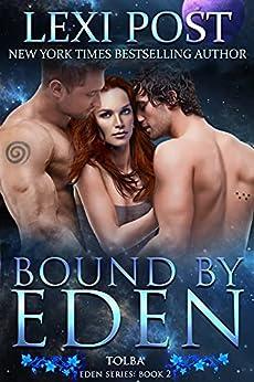 Bound by Eden (Eden Series: Tolba Book 2) by [Lexi Post]