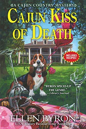 Cajun Kiss of Death: A Cajun Country Mystery by [Ellen Byron]