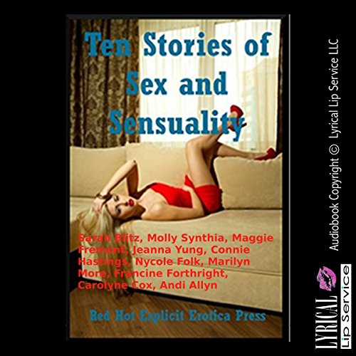 Ten Stories of Sex and Sensuality audiobook cover art