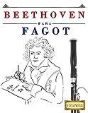 Beethoven para Fagot: 10 Piezas Fáciles para Fagot Libro para Principiantes