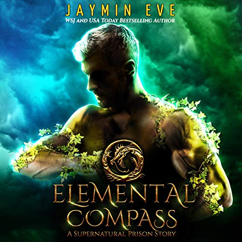Elemental Compass Audiobook By Jaymin Eve cover art