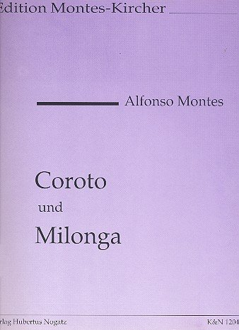 Coroto und Milonga: für 2 Gitarren