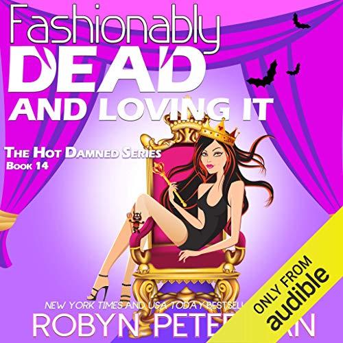 Couverture de Fashionably Dead and Loving It