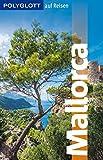 POLYGLOTT auf Reisen Mallorca (POLYGLOTT Edition) - Susanne Kilimann