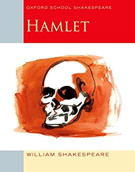 Hamlet  Oxford School Shakespeare  Oxford School Shakespeare Series