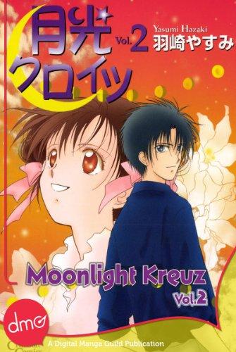 Moonlight Kreuz Vol. 2 (Shojo Manga) (English Edition)