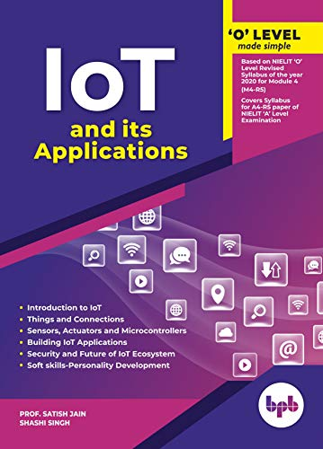 Internet of Things and its Applications: Made simple