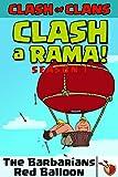 The Barbarians Red Balloon: CLASH A RAMA Season 1 (English Edition)