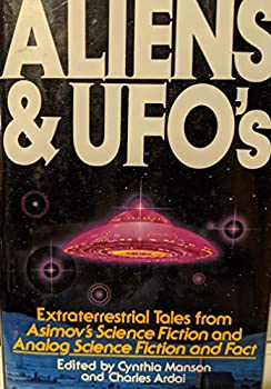 Aliens and Ufos: Extraterrestrial Tales from Asimov's Science Fiction and Analog Science Fiction and Fact 0831704365 Book Cover
