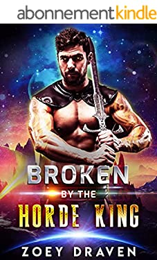 Broken by the Horde King (Horde Kings of Dakkar Book 4) (English Edition)