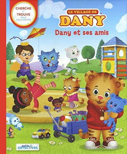 Le village de Dany - Dany et ses amis