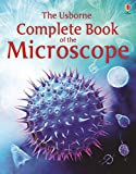 Complete Book of the Microscope (Usborne Internet-linked Reference): 1