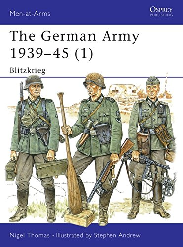 The German Army 1939-45 (1): Blitzkrieg (Men-at-Arms, Band 311)