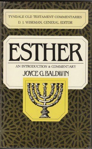 Esther: An Introduction and Commentary (Tyndale Old Testament Commentaries) by Joyce G. Baldwin (1985-01-02)