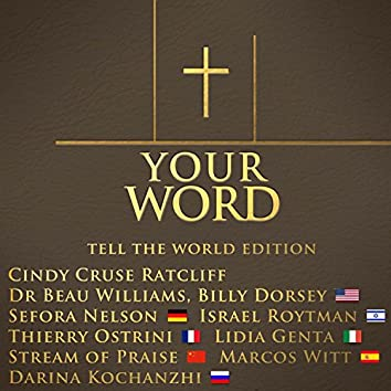 Your Word (Tell the World Edition) - Single