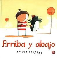 Arriba y abajo -Los Especiales De a La Orilla Del Viento par Oliver Jeffers