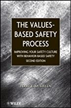 Value Based Safety Process: Improving Your Safety Culture With Behavior Based Safety