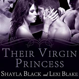 Their Virgin Princess     Masters of Menage, Book 4               By:                                                                                                                                 Lexi Blake,                                                                                        Shayla Black                               Narrated by:                                                                                                                                 Serena Daniels                      Length: 11 hrs and 29 mins     424 ratings     Overall 4.4
