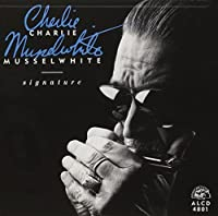 Signature by CHARLIE MUSSELWHITE (1991-05-03)