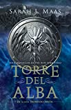 Maas, S: Torre del alba / Tower of Dawn (Trono de Cristal / Throne of Glass)