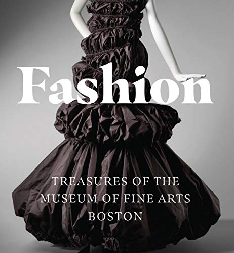 Fashion: Treasures of the Museum of Fine Arts, Boston (A Tiny Folio)
