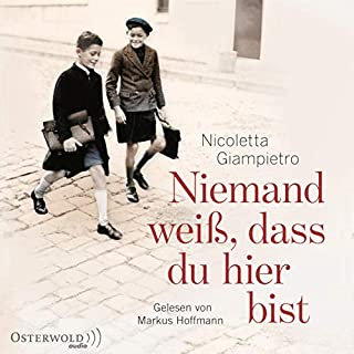 Niemand weiß, dass du hier bist                   Autor:                                                                                                                                 Nicoletta Giampietro                               Sprecher:                                                                                                                                 Markus Hoffmann,                                                                                        Rahel Comtesse                      Spieldauer: 13 Std. und 17 Min.     27 Bewertungen     Gesamt 4,8